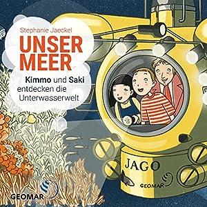 Unser Meer: Kimmo und Saki entdecken die Unterwasserwelt