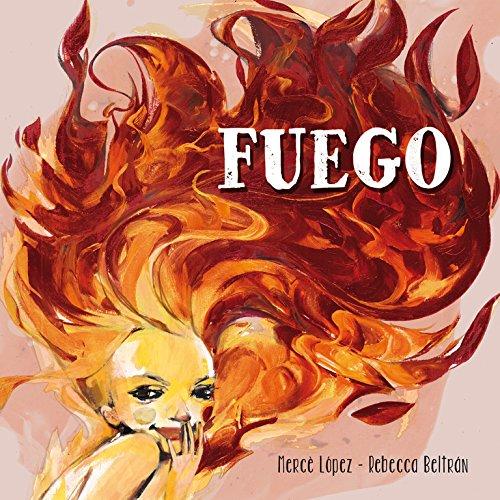 Fuego (Lumen ilustrados)