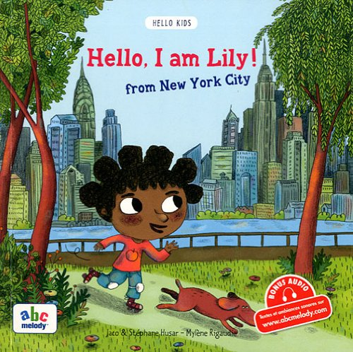 Hello, I am Lily! from New York City