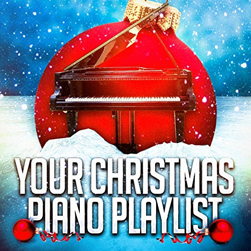 Your Christmas Piano Playlist
