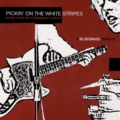 Pickin' On The White Stripes :...