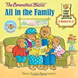 The Berenstain Bears: All in the Family (Berenstain Bears First Time Books)