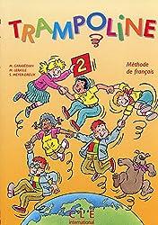 Trampoline 2 : Méthode de français (Livre de l'élève)