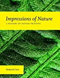 Impressions of Nature: A History of Nature Printing by Roderick Cave (2010-06-30)