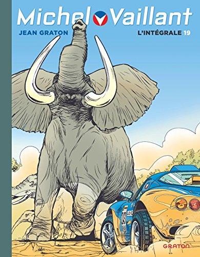 Michel Vaillant, L'Intégrale - tome 19 - Intégrale Michel Vaillant T19 nouvelle maquette
