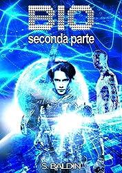 BIO 2 (seconda parte) (Quantum Fiction)