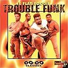 E Flat Boogie by Trouble Funk (2004-11-02)