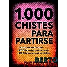 1.000 Chistes para partirse: La mejor selección de chistes cortos y juegos de palabras del idioma español