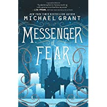 Messenger of Fear by Michael Grant (2015-08-11)