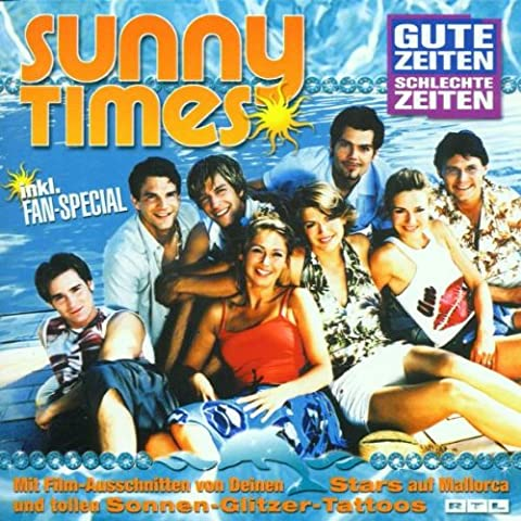 Gute Zeiten Schlechte Zeiten: Sunny Times