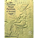 The Complete Royal Families of Ancient Egypt: A Genealogical Sourcebook of the Pharaohs by Aidan Dodson (2004-10-06)