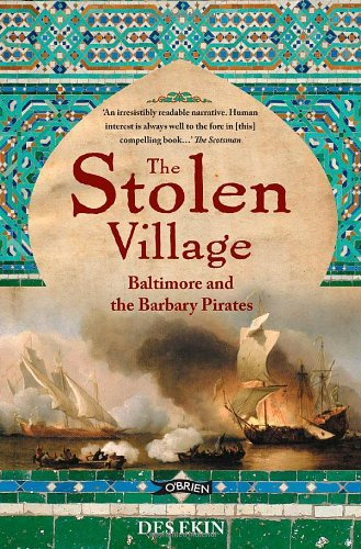 The Stolen Village: Baltimore and the Barbary Pirates por Des Ekin