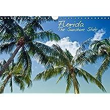 Florida - The Sunshine State (Wandkalender 2015 DIN A4 quer): Sonne, Strand, Palmen & ruhige Orte - Urlaubsfeeling in Vollendung! (Monatskalender, 14 Seiten)
