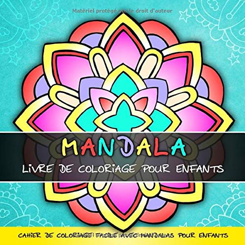 Mandala Livre de Coloriage pour Enfants: Cahier de Coloriage facile avec Mandalas pour Enfants par Topo Coloring Book