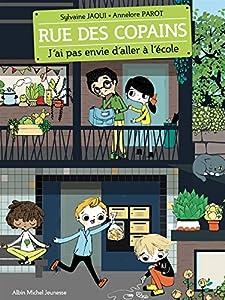 """Afficher """"(Contient) Rue des copains J'ai pas envie d'aller à l'école - 1"""""""