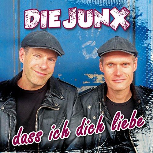 Die JunX - Das ich dich Liebe