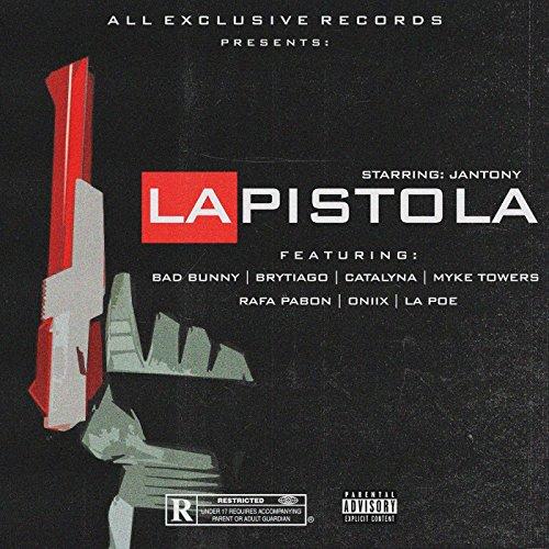 Bad Tower (La Pistola (feat. Bad Bunny, Brytiago, Catalyna, Rafa Pabon, Oniix, Myke Towers & La Poe) [Explicit])