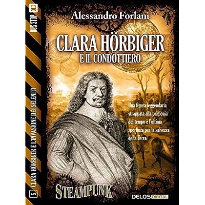 Clara Hörbiger E Il Condottiero: Clara Hörbiger 5 (Clara Hörbiger E L'Invasione Dei Seleniti)