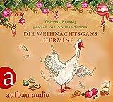 Die Weihnachtsgans Hermine: und Der Wurm am Turm. Gelesen von Norman Schenk