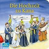 Die Hochzeit zu Kana (Kinderbibelgeschichten)