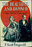 The Beautiful and Damned [Annotated] (English Edition)