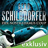 Hörbuch - Gerd Schilddorfer - Der Nostradamus-Coup