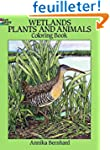 Wetlands Plants and Animals Coloring...