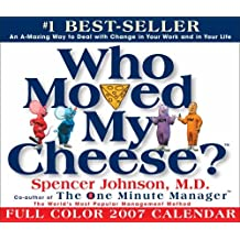 Who Moved My Cheese?: 2007 Day-To-Day Calendar