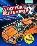 FRANZIS LEGO für echte Kerle 2: LEGO-Modelle mit Arduino und Raspberry Pi zum Leben erwecken