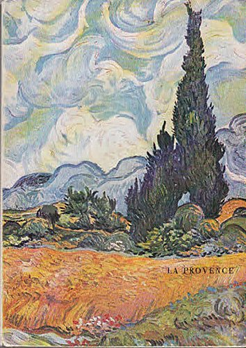 La Provence: peintres et ecrivains de Corot à Dufy (Lo Valery Boot)