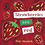 Strawberries Are Red (Look Inside)