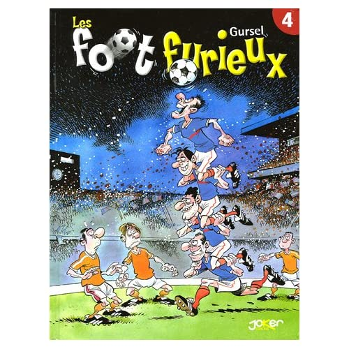 Les foot furieux, Tome 4 :