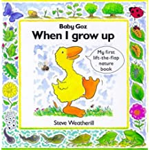Baby Goz: When I Grow Up (Baby Goz S.)