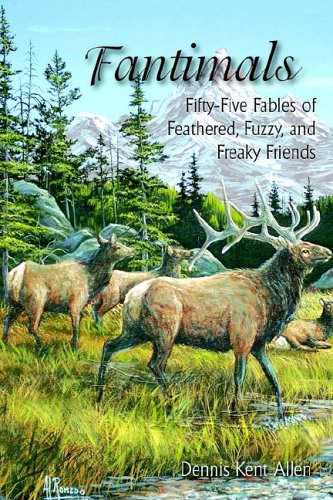 Fantimals: Fifty-Five Fables of Feathered, Fuzzy, and Freaky Friends