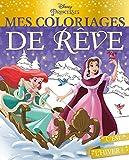 DISNEY PRINCESSES - Mes coloriages de rêve - Spécial Noël...