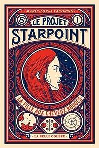 vignette de 'Le projet Starpoint<br /> La fille aux cheveux rouges (Marie-Lorna Vaconsin)'