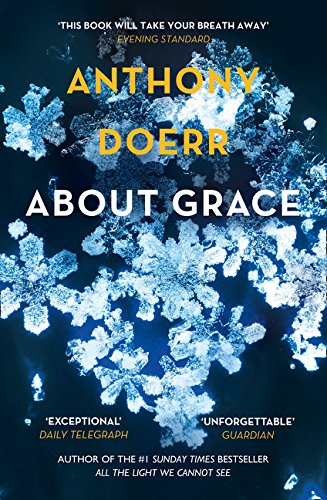 About Grace por Anthony Doerr