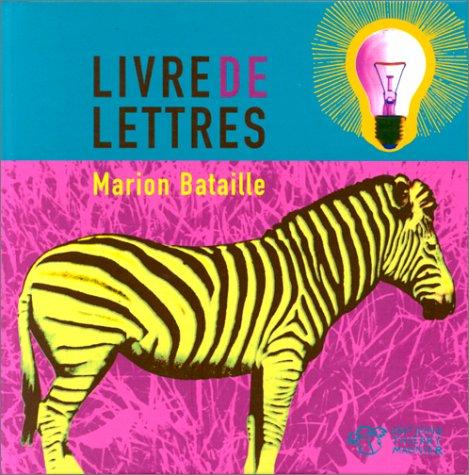 Livre de lettres par Marion Bataille