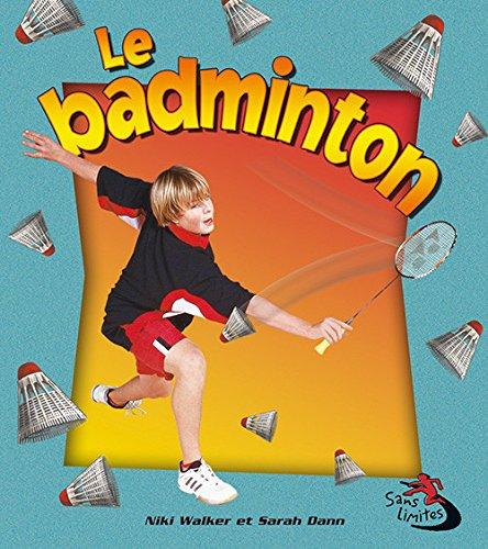 Le Badminton (Sans Limites)
