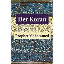Der Koran: (Vollständige deutsche Ausgabe)