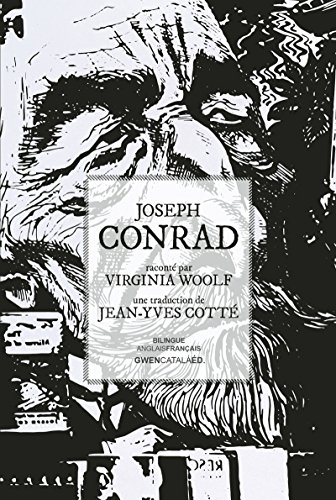 Joseph Conrad: raconté par Virginia Woolf (Entre les lignes) par Virginia Woolf