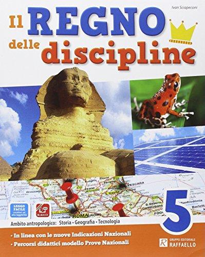Il regno delle discipline. Area antropologica. Per la Scuola elementare. Con e-book. Con espansione online: 2