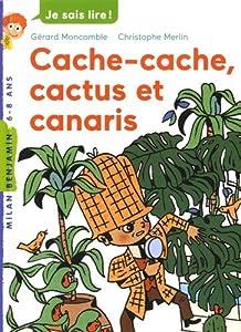 """Afficher """"Les enquêtes fabuleuses de FFF, le fameux Félix File-Filou n° 24 Cache-cache, cactus et canaris"""""""