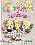 Les triplés - Les triplés et les bonbons