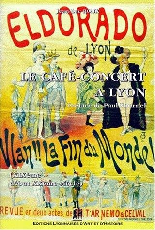 Le café-concert à Lyon : XIXe-début XXe siècle