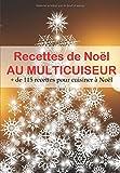Recettes de Noël au Multicuiseur...