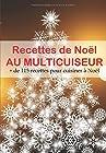 Recettes de Noël au Multicuiseur