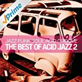 The Best Of Acid Jazz, Vol. 2 (Jazz Funk Soul Acid Groove)