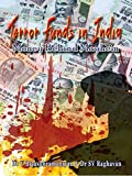 Terror Funds in India: Money Behind Mayhem
