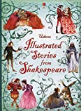 Illustrated Stories from Shakespeare (Illustrated Story Collections) (Clothbound Story Collections)